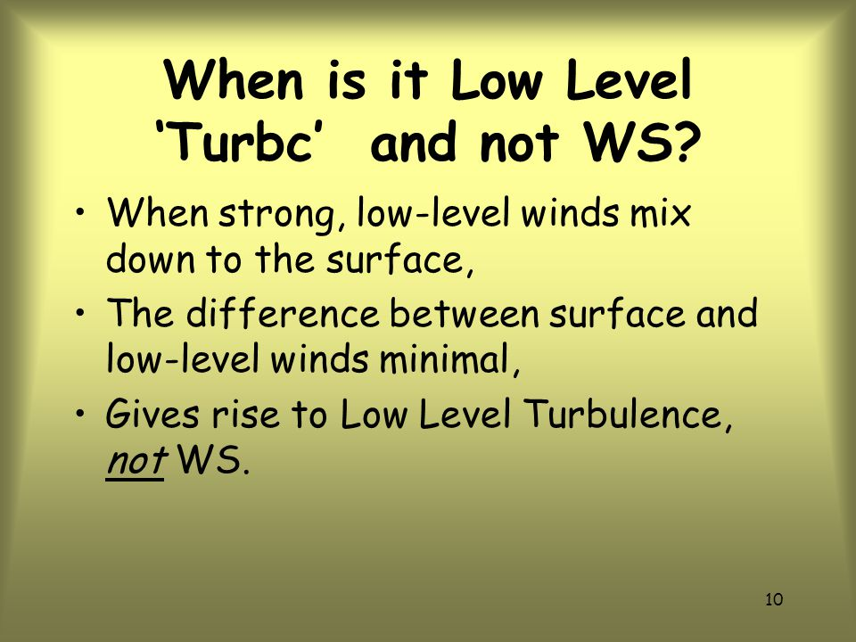 When is it Low Level 'Turbc' and not WS