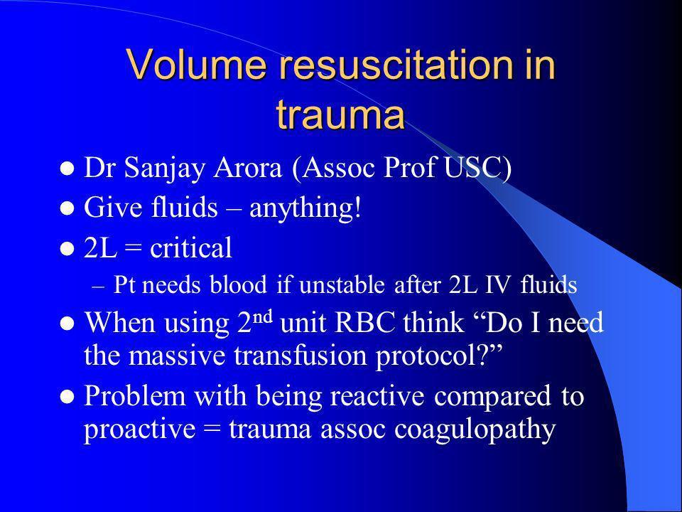 Volume resuscitation in trauma