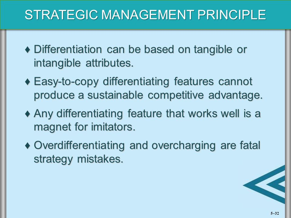 Differentiation can be based on tangible or intangible attributes.