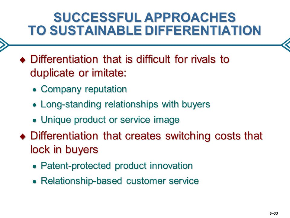 SUCCESSFUL APPROACHES TO SUSTAINABLE DIFFERENTIATION