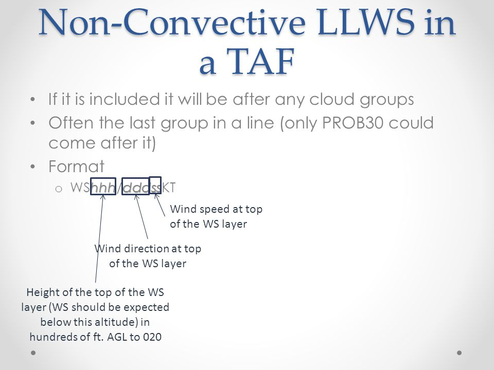 Non-Convective LLWS in a TAF