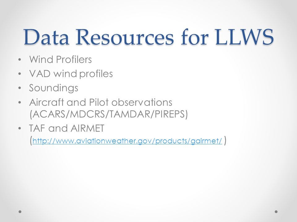 Data Resources for LLWS