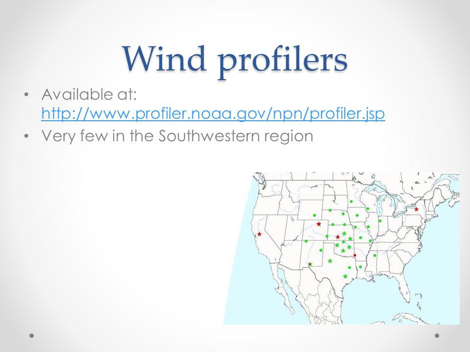 Wind profilers Available at: http://www.profiler.noaa.gov/npn/profiler.jsp.