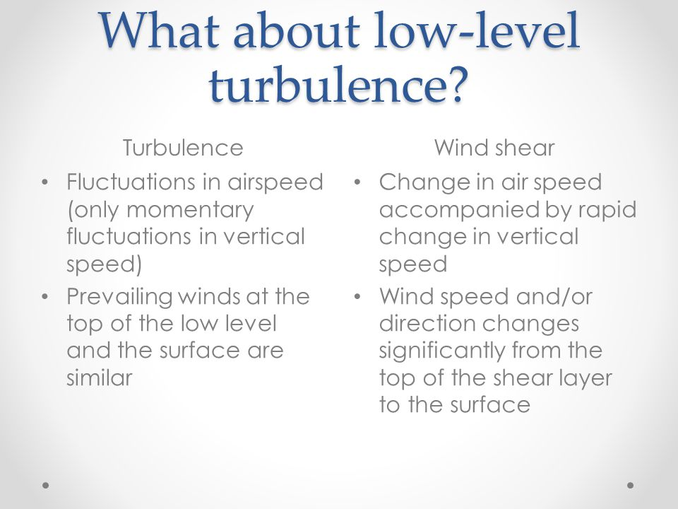 What about low-level turbulence