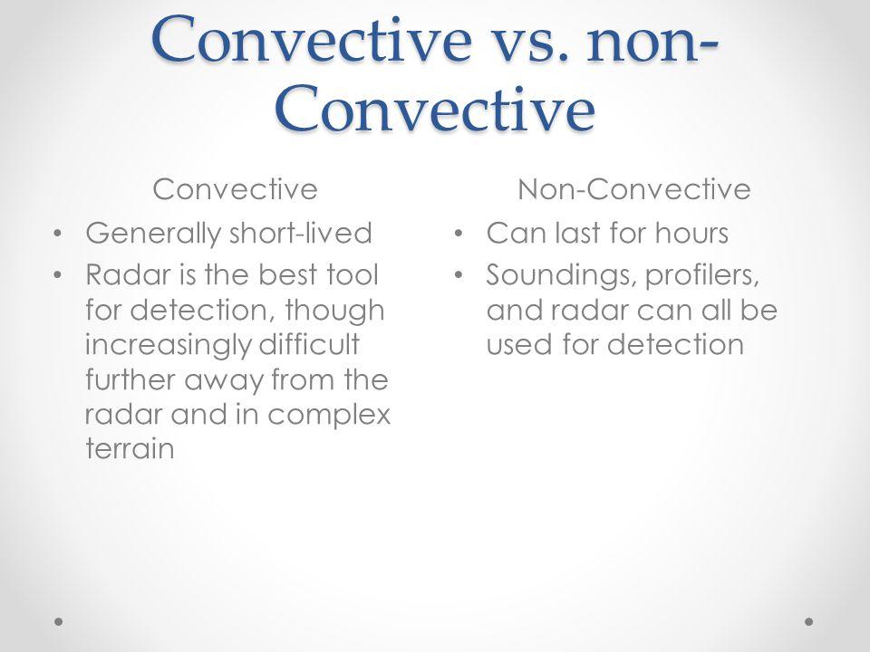 Convective vs. non-Convective