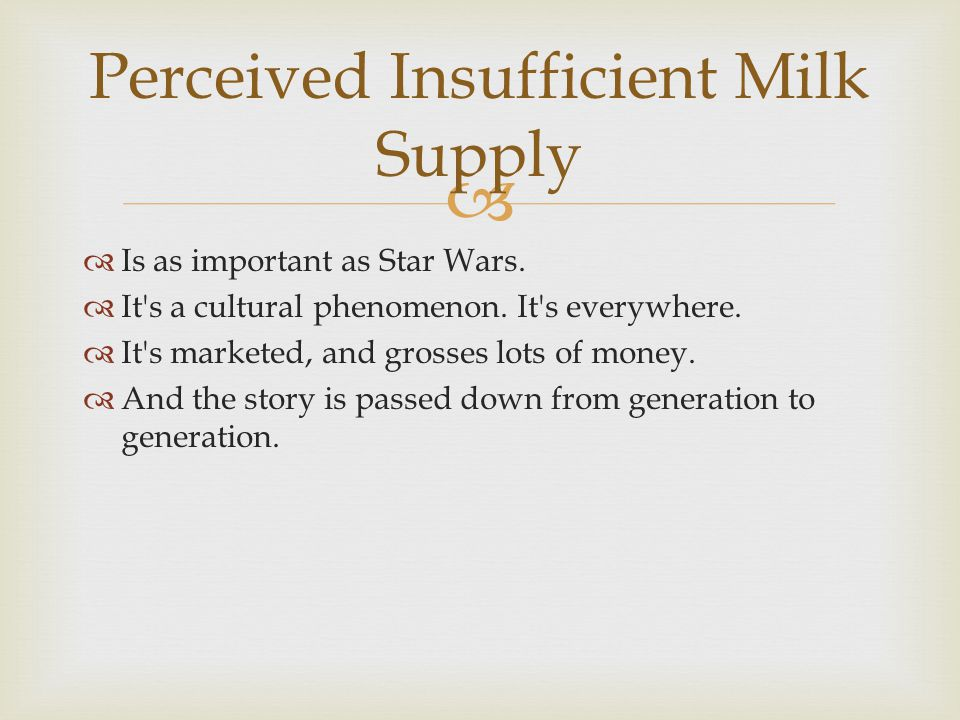 Perceived Insufficient Milk Supply