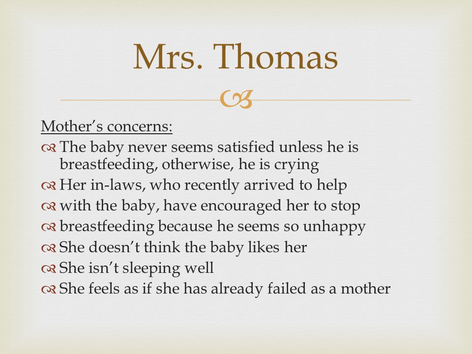Mrs. Thomas Mother's concerns: