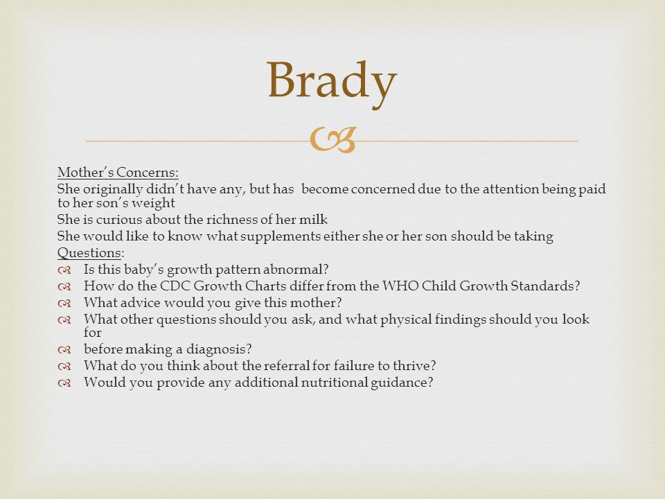 Brady Mother's Concerns: