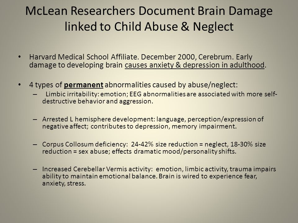 McLean Researchers Document Brain Damage linked to Child Abuse & Neglect