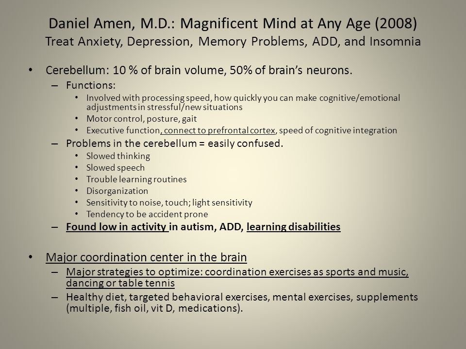 Daniel Amen, M.D.: Magnificent Mind at Any Age (2008) Treat Anxiety, Depression, Memory Problems, ADD, and Insomnia
