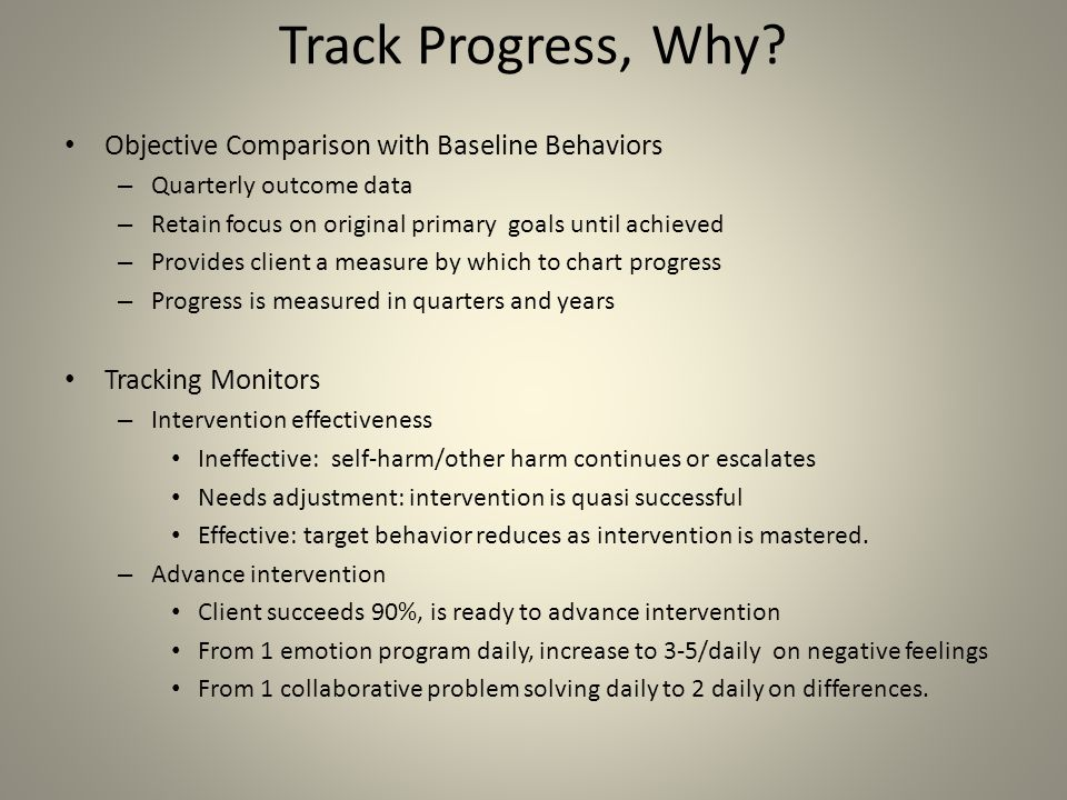 Track Progress, Why Objective Comparison with Baseline Behaviors