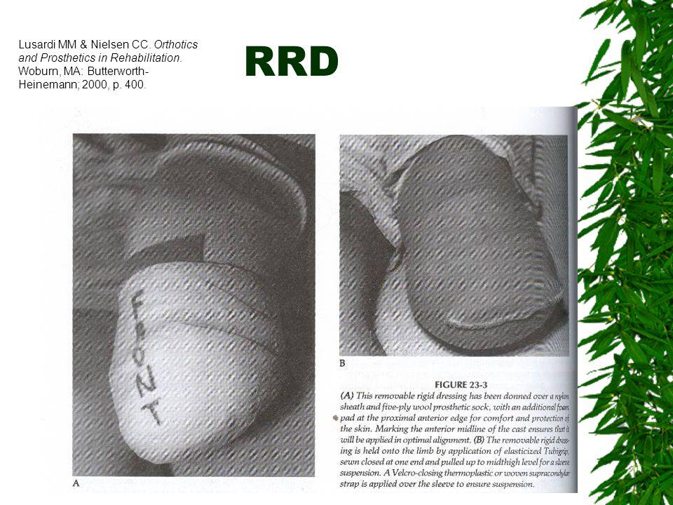 Lusardi MM & Nielsen CC. Orthotics and Prosthetics in Rehabilitation