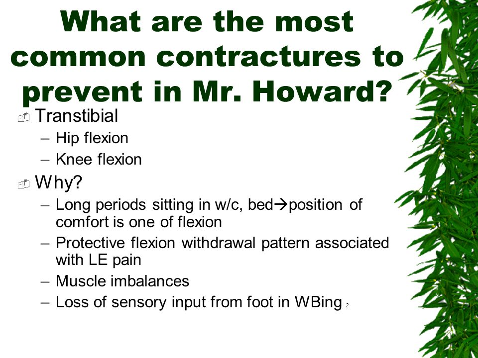 What are the most common contractures to prevent in Mr. Howard