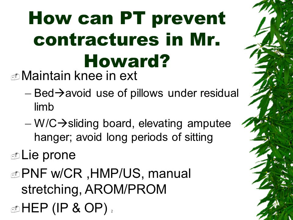 How can PT prevent contractures in Mr. Howard