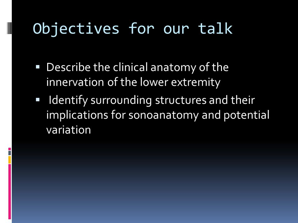 Objectives for our talk