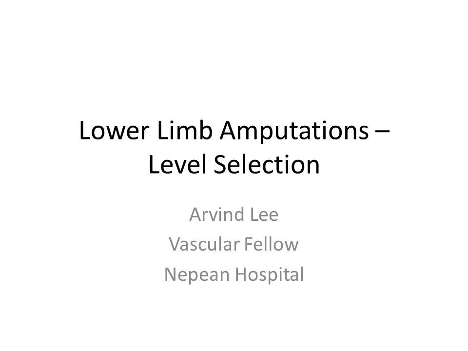 Lower Limb Amputations – Level Selection