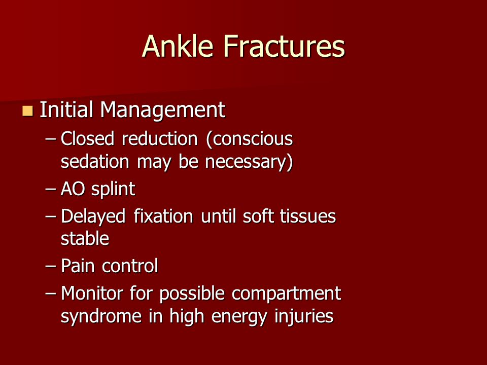 Ankle Fractures Initial Management