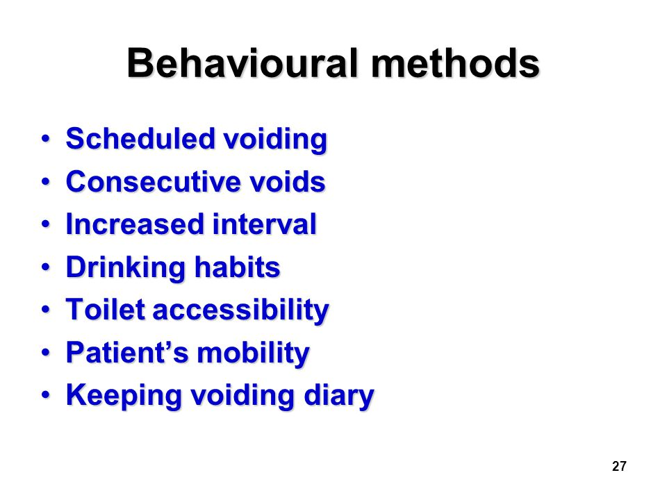 Behavioural methods Scheduled voiding Consecutive voids
