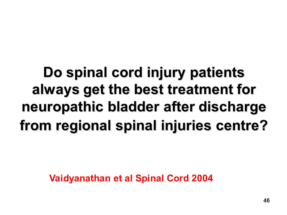 Do spinal cord injury patients always get the best treatment for neuropathic bladder after discharge from regional spinal injuries centre