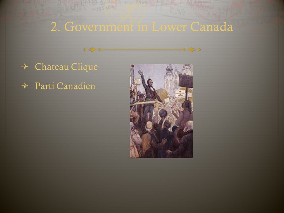 2. Government in Lower Canada