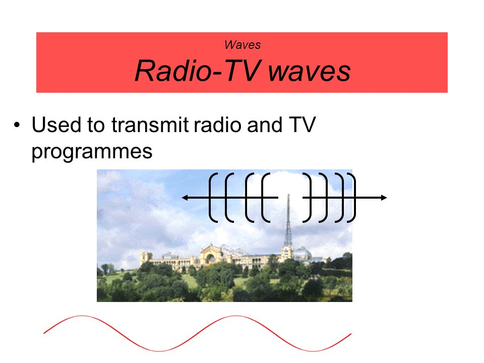 Used to transmit radio and TV programmes