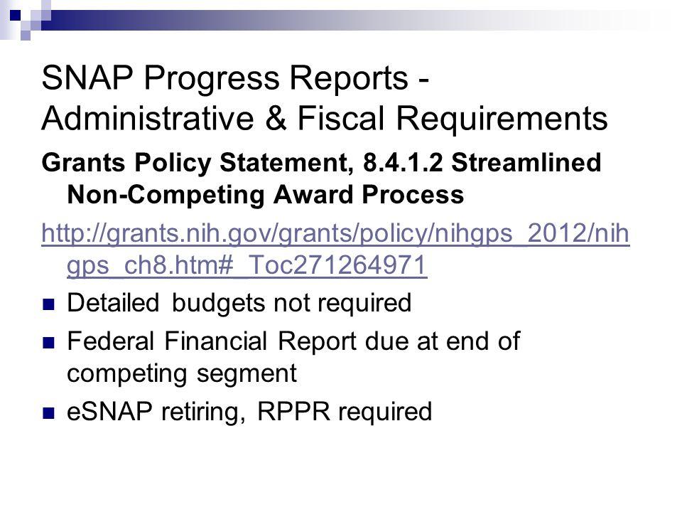 SNAP Progress Reports - Administrative & Fiscal Requirements