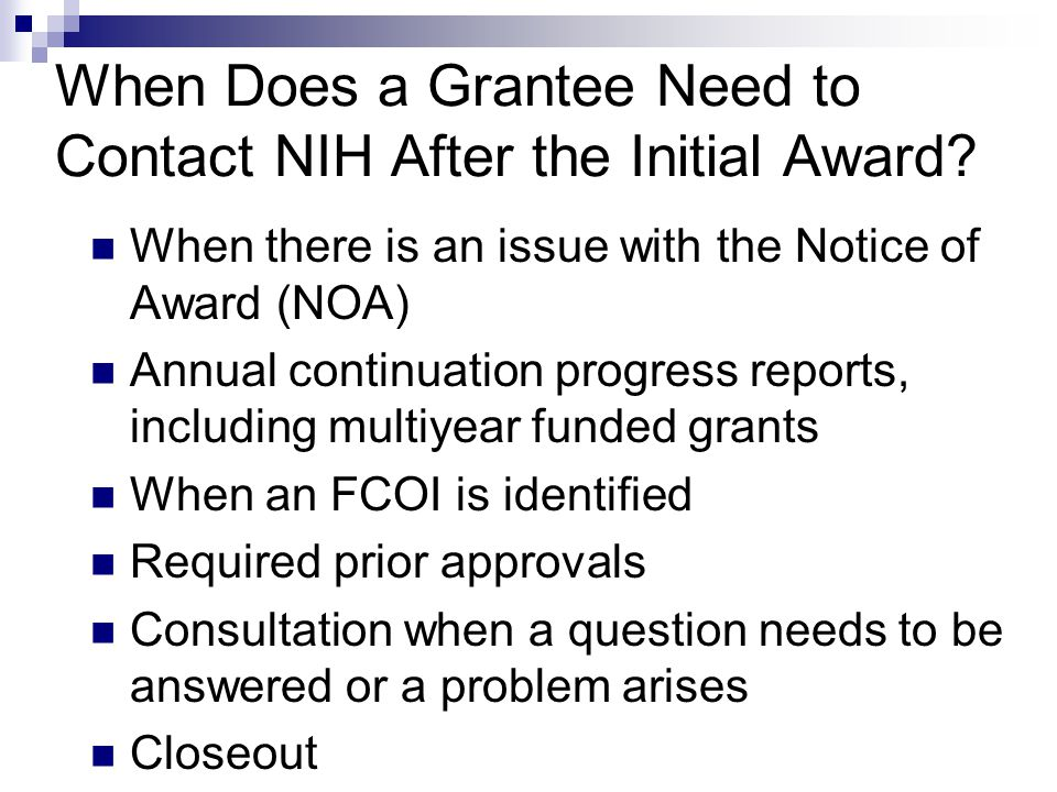 When Does a Grantee Need to Contact NIH After the Initial Award