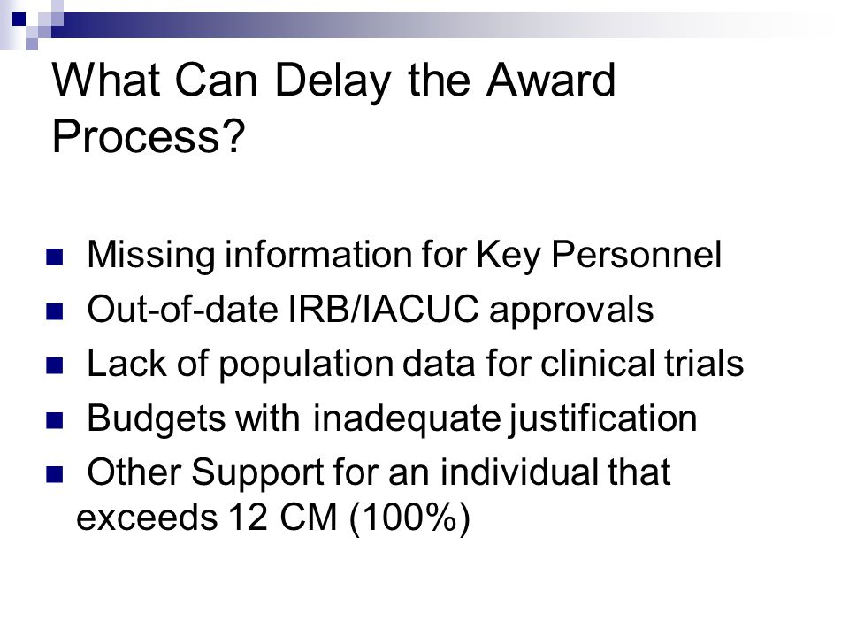 What Can Delay the Award Process