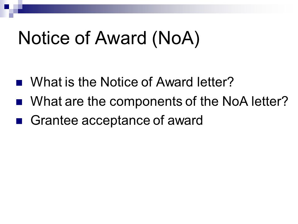 Notice of Award (NoA) What is the Notice of Award letter
