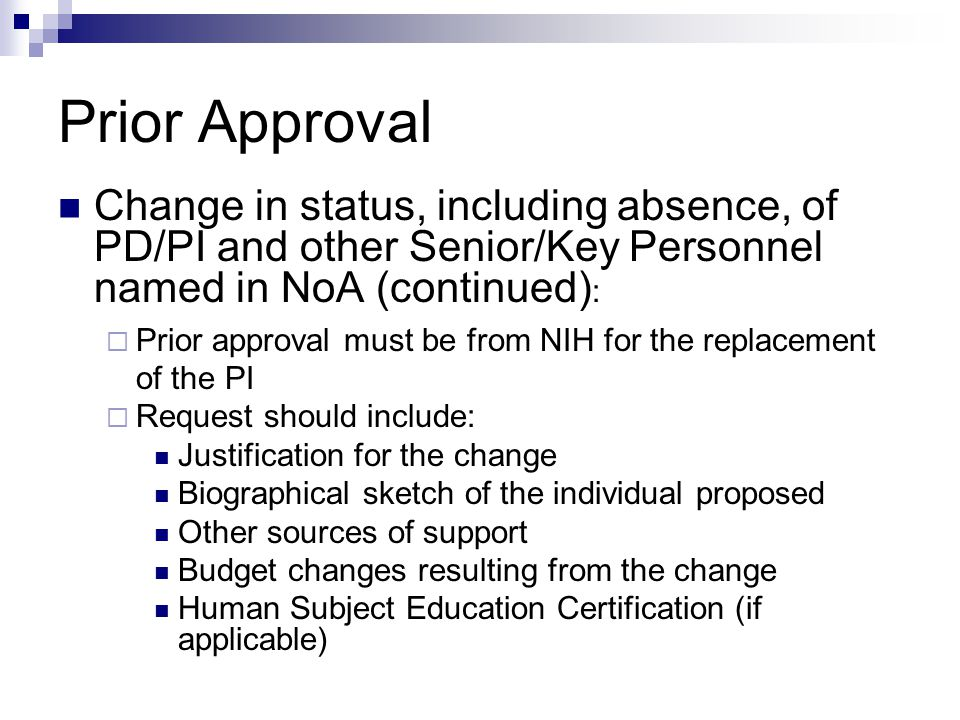 Prior Approval Change in status, including absence, of PD/PI and other Senior/Key Personnel named in NoA (continued):