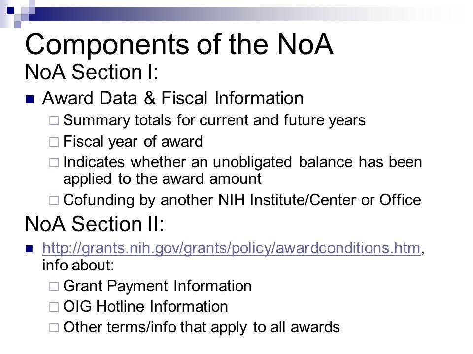 Components of the NoA NoA Section I: NoA Section II: