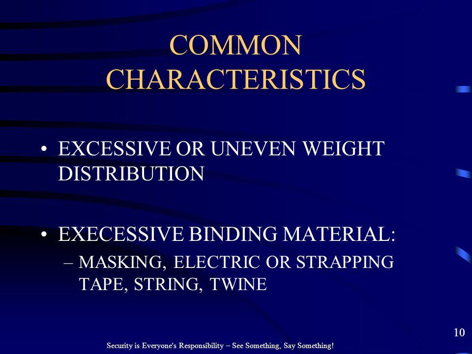 COMMON CHARACTERISTICS