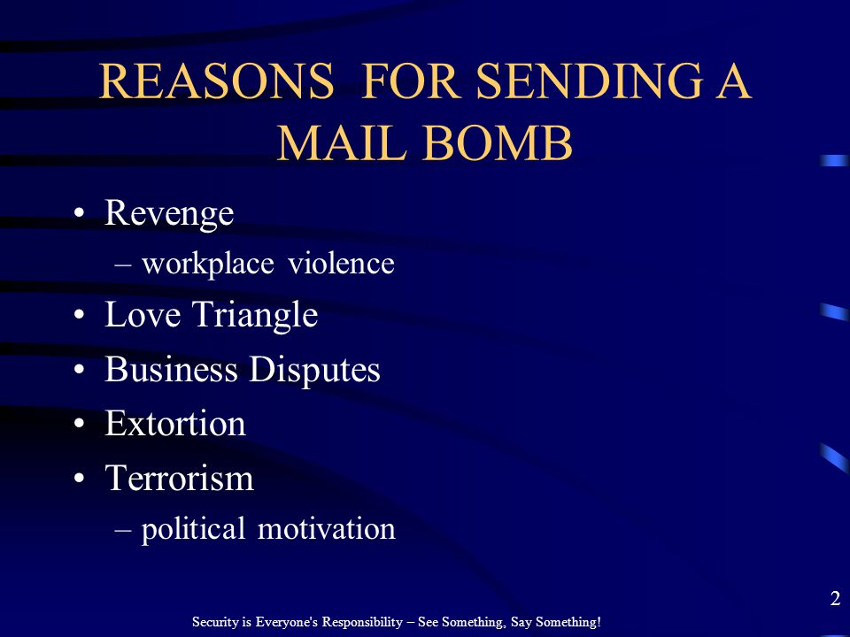 REASONS FOR SENDING A MAIL BOMB