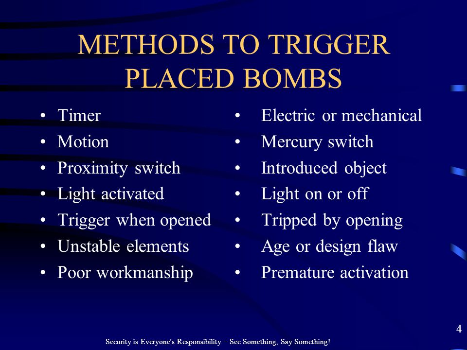 METHODS TO TRIGGER PLACED BOMBS