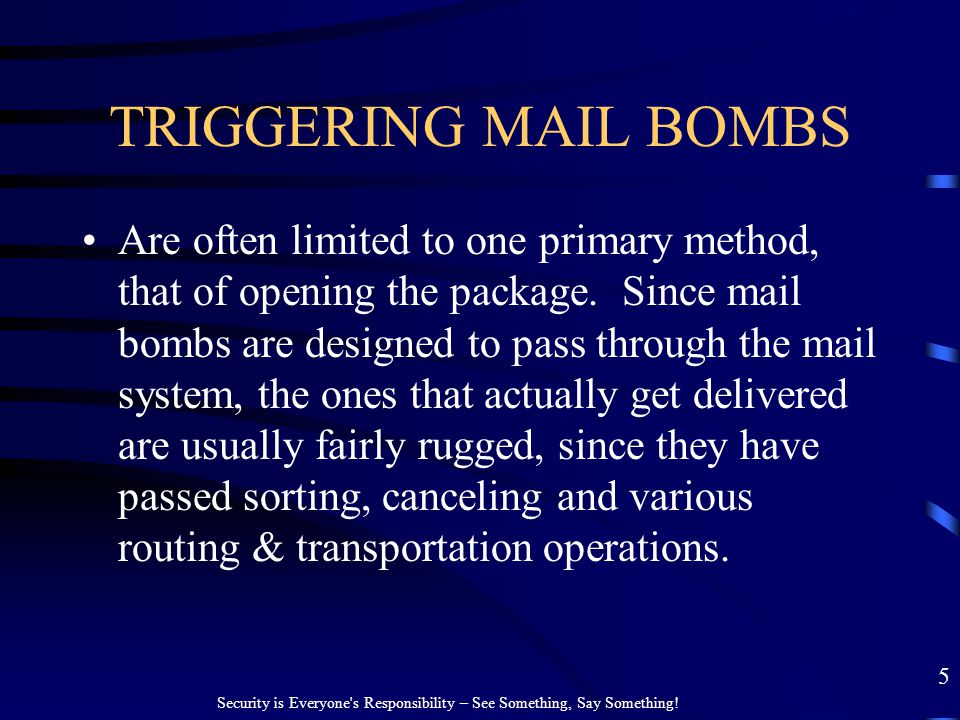 TRIGGERING MAIL BOMBS