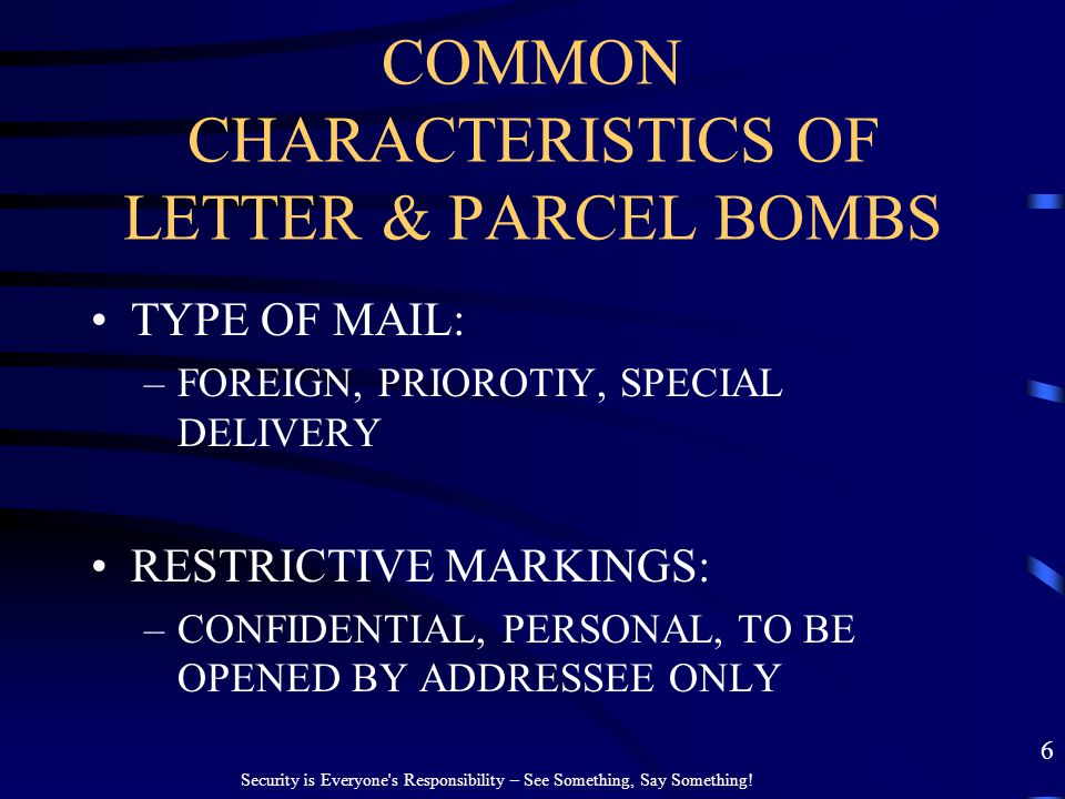 COMMON CHARACTERISTICS OF LETTER & PARCEL BOMBS
