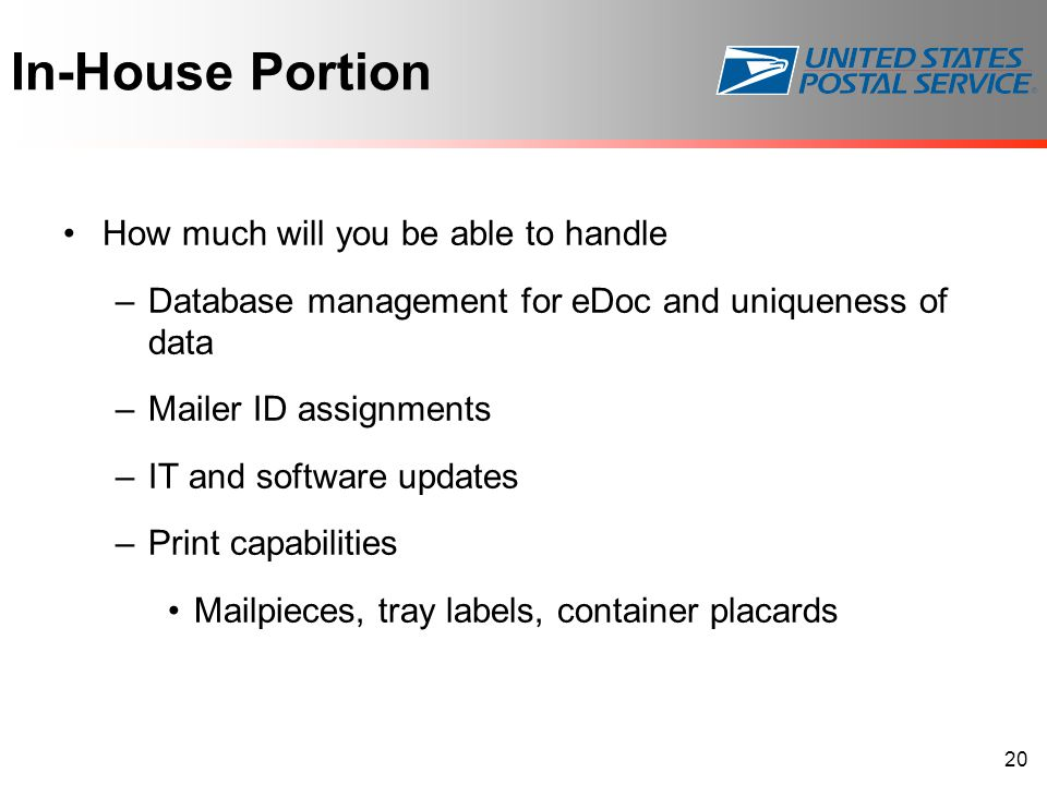 In-House Portion How much will you be able to handle
