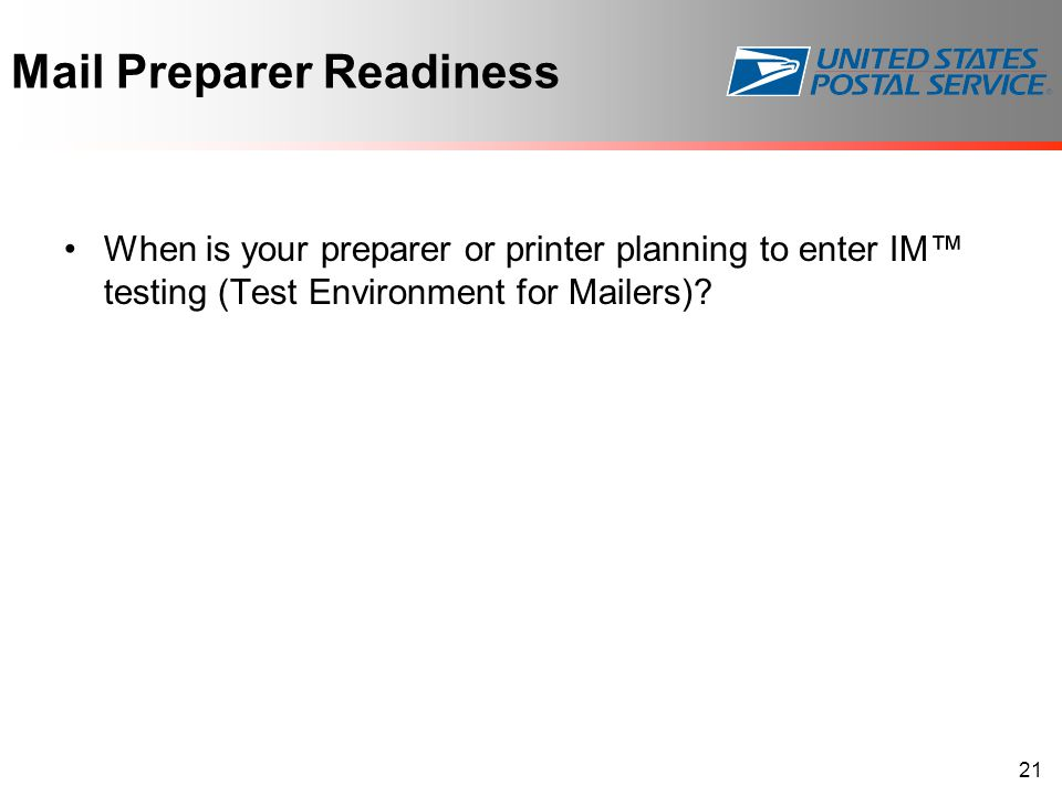 Mail Preparer Readiness