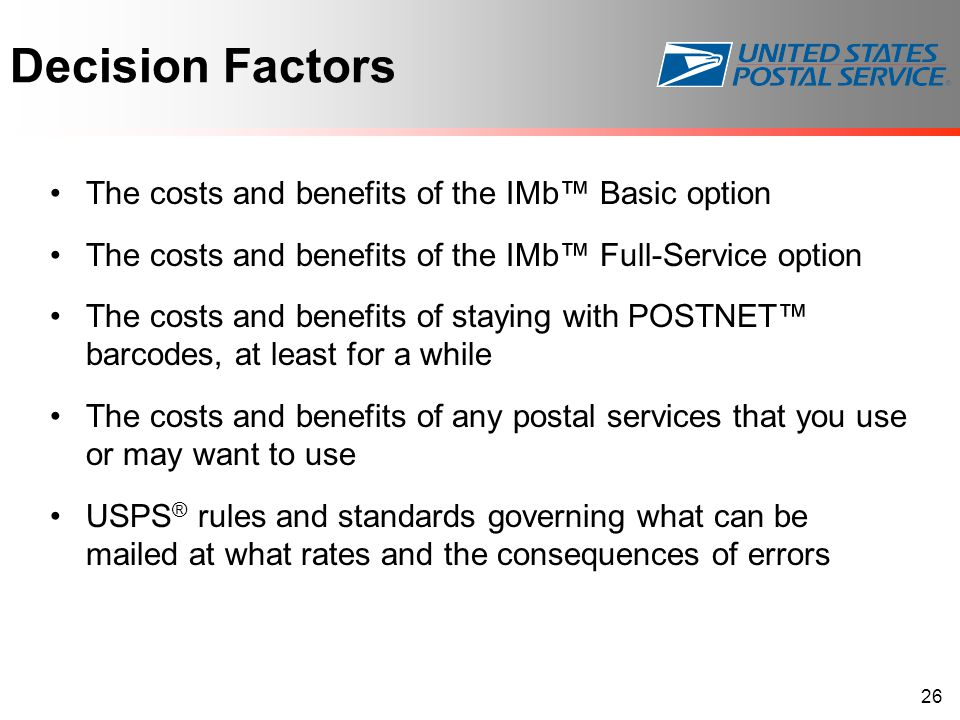 Decision Factors The costs and benefits of the IMb™ Basic option