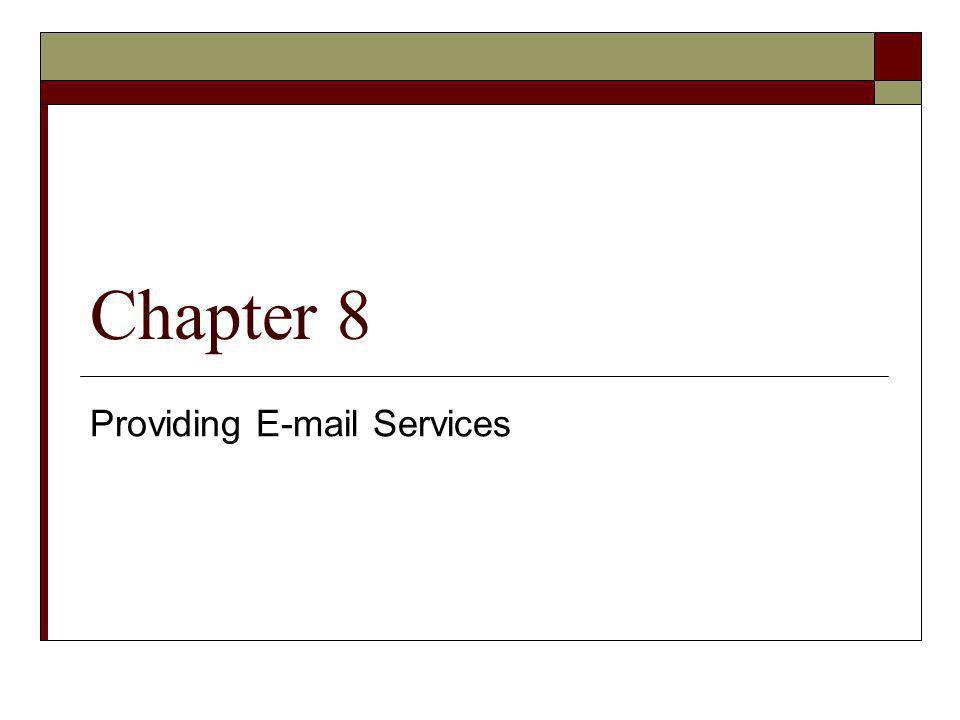 Providing E-mail Services