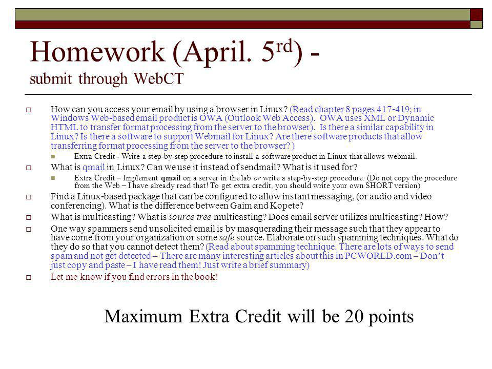 Homework (April. 5rd) - submit through WebCT