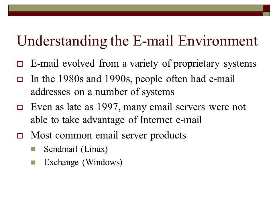 Understanding the E-mail Environment