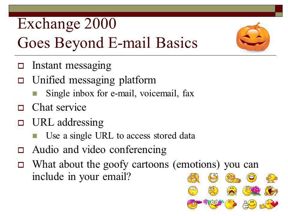 Exchange 2000 Goes Beyond E-mail Basics