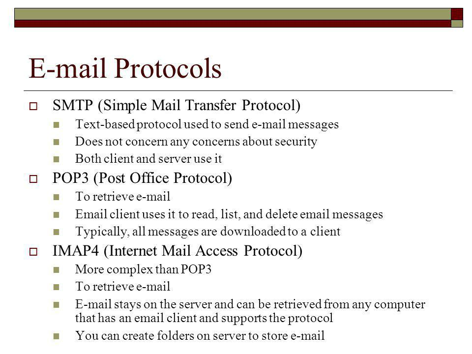 E-mail Protocols SMTP (Simple Mail Transfer Protocol)