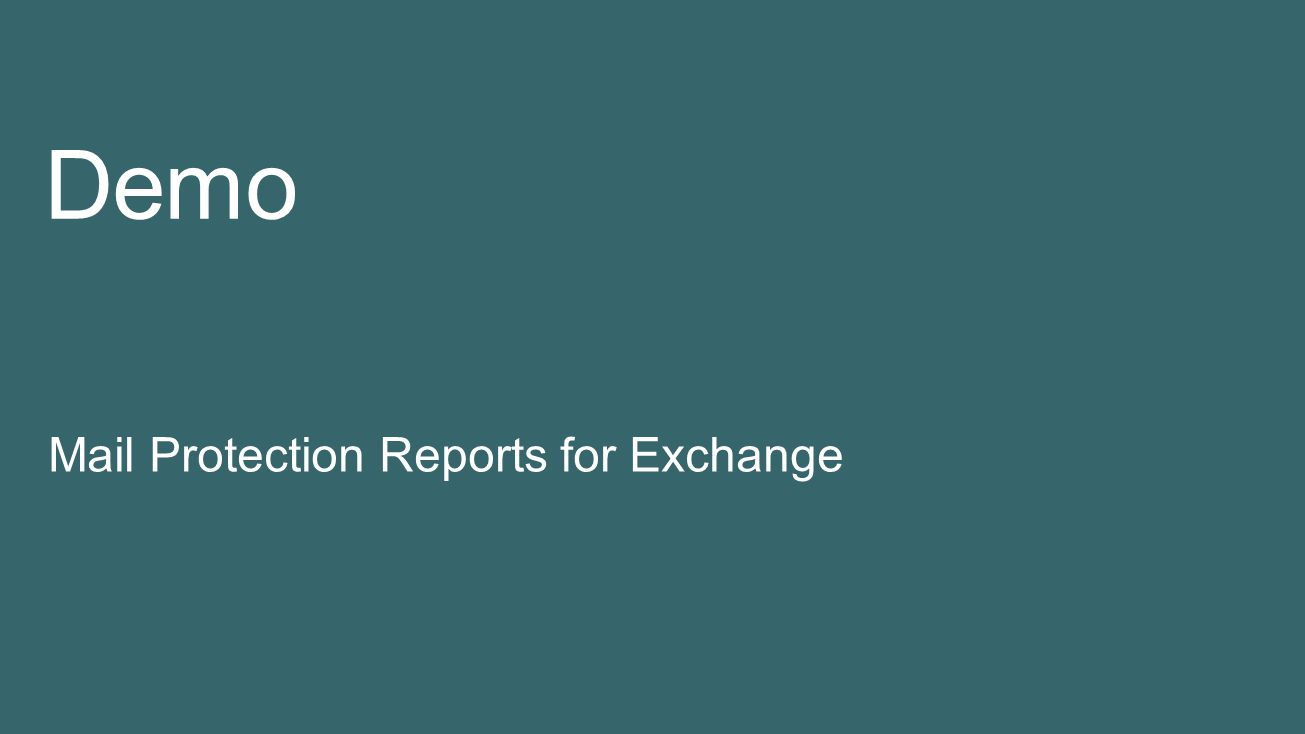 Demo Mail Protection Reports for Exchange 4/5/2017 10:23 PM
