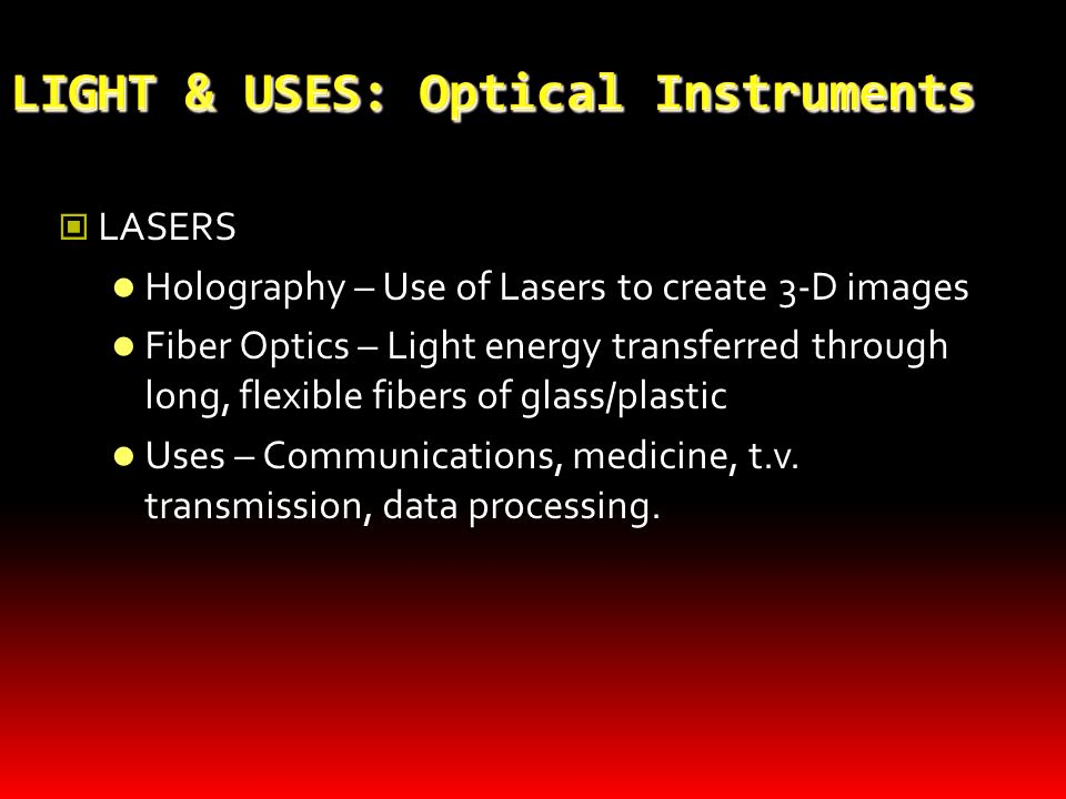 LIGHT & USES: Optical Instruments