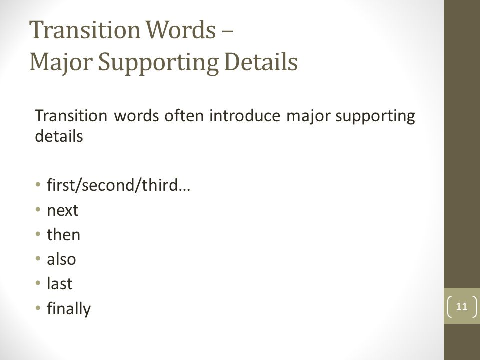 Transition Words – Major Supporting Details