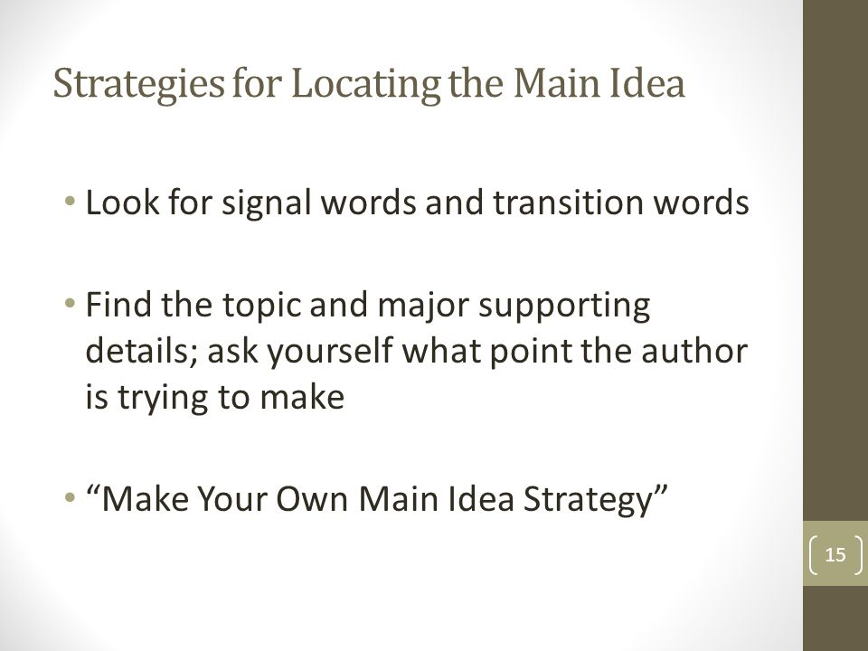 Strategies for Locating the Main Idea
