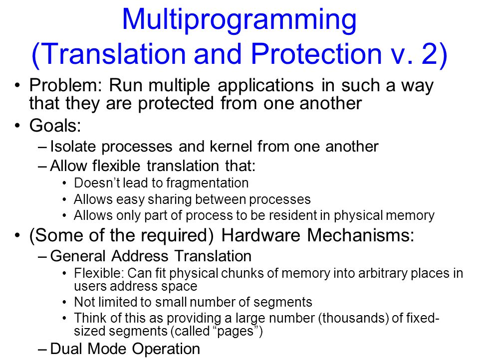 Multiprogramming (Translation and Protection v. 2)