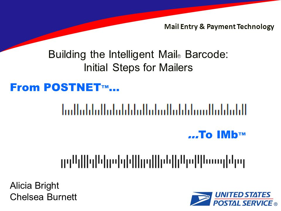 Building the Intelligent Mail® Barcode: Initial Steps for Mailers